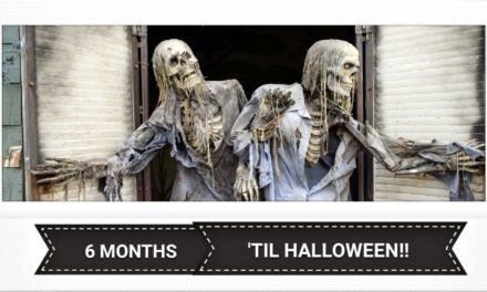 Less than 6 Months to Halloween